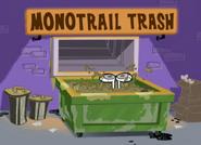 Dudley in monotrail trash 1