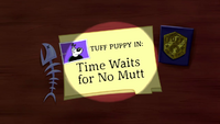Time Waits for No Mutt Title Card.png