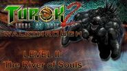 Turok 2 Seeds of Evil Walkthrough HARD - River of Souls (PART 1)
