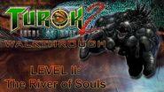 Turok 2 Seeds of Evil Walkthrough HARD - River of Souls (PART 2)