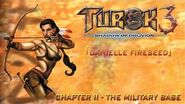 Turok 3 Shadow of Oblivion Walkthrough Danielle - Chapter II The Military Base