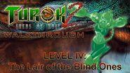 Turok 2 Seeds of Evil Walkthrough HARD - Lair of the Blind Ones (PART 2)