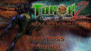 Turok 2 Seeds of Evil Walkthrough HARD - Final Boss; PRIMAGEN