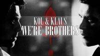 ►Kol & Klaus We're Brothers 2x08