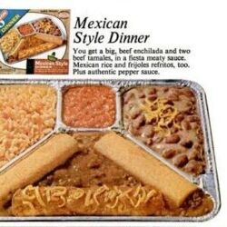 Swanson Mexican Style TV dinner