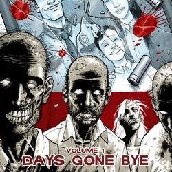 Volume 1: Days Gone Bye