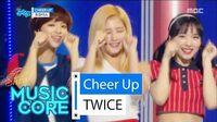 Comeback stage TWICE - CHEER UP, 트와이스 - CHEER UP Show Music core 20160430