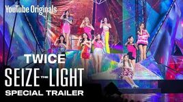 TWICE Seize the Light Special Trailer