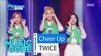 HOT TWICE - CHEER UP, 트와이스 - CHEER UP Show Music core 20160507
