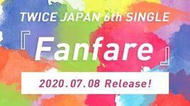 TWICE JAPAN 6th SINGLE 『Fanfare』 2020.07