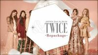 TWICE『&TWICE -Repackage-』Information Video