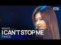 TWICE(트와이스) - I CAN'T STOP ME @인기가요 inkigayo 20201108