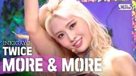 TWICE(트와이스) - MORE & MORE @인기가요 inkigayo 20200607