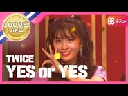 -Show Champion- 트와이스 - YES or YES (TWICE - YES or YES) l EP