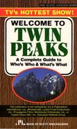 Welcome to Twin Peaks A Complete Guide to Who's Who and What's What