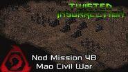 Twisted Insurrection - Twisted Dawn Nod Mission 4B Mao Civil War