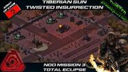 TWISTED INSURRECTION - Nod Mission 3 TOTAL ECLIPSE