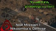 Twisted Insurrection - Twisted Dawn Nod Mission 1 Nikoomba's Demise