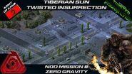TWISTED INSURRECTION - Nod Mission 8 ZERO GRAVITY