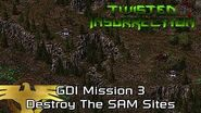 Twisted Insurrection - Twisted Dawn GDI Mission 3 Destroy The SAM Sites
