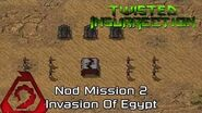 Twisted Insurrection - Twisted Dawn Nod Mission 2 Invasion Of Egypt