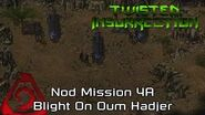 Twisted Insurrection - Twisted Dawn Nod Mission 4A Blight On Oum Hadjer