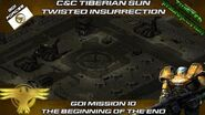 Twisted Insurrection - GDI Mission 10 The Beginning Of The End Tiberian Sun