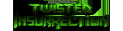Twisted Insurrection Wiki