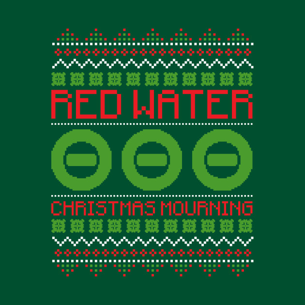Red Water (Christmas Mourning)