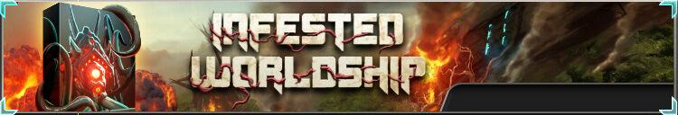 Infested worldship box banner.jpg
