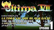 Ultima VII - The Black Gate E01-P03 The Avatar Returns - A Gruesome Murder