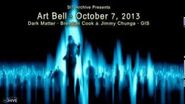 Dark Matter - Art Bell with Brendan Cook and Jimmy Chunga - EVPs - Oct 7, 2013