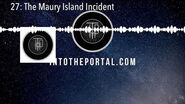 Into the Portal 27 The Maury Island Incident