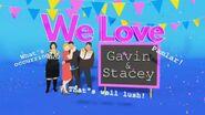 TITLECARD We Love Gavin & Stacey