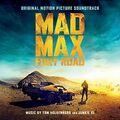 Mad Max - Fury Road (Original Motion Picture Soundtrack)