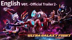"""-Trailer- ULTRAMAN RIBUT is Here! """"ULTRA GALAXY FIGHT NEW GENERATION HEROES""""-English ver.-"""