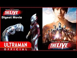 【LIVE STAGE】ULTRA HEROES EXPO THE LIVE- ULTRAMAN Z -Special Digest Movie-【English Subtitles】