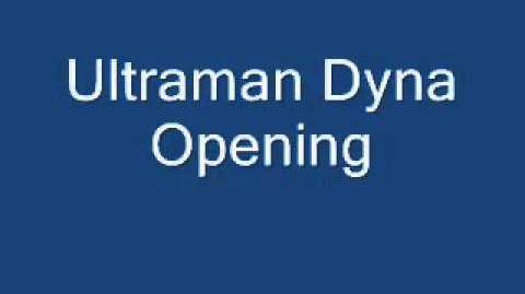 Ultraman Dyna Opening - YouTube.flv