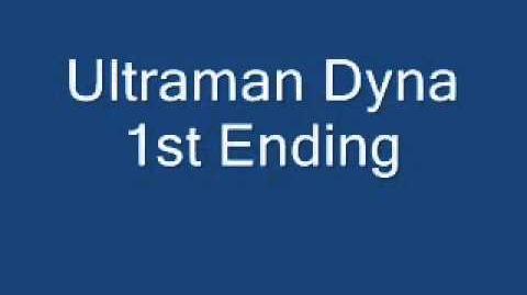 Ultraman Dyna 1st Ending YouTube