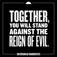 Sir Reginald Hargreeves Quote