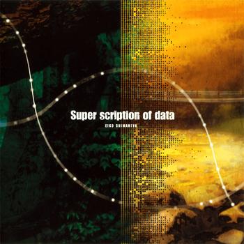 Super scription of data