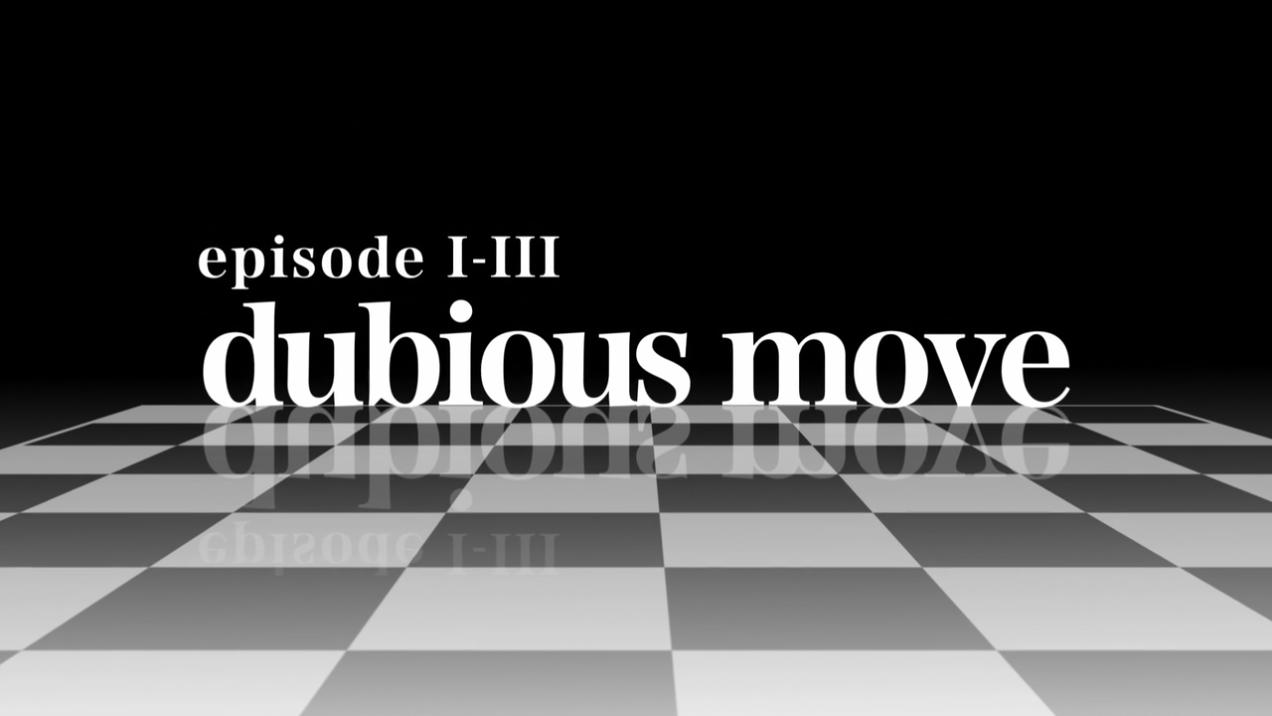 Dubious Move