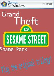 Grand Theft Sesame Street Shame Pack
