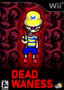 Dead WaNess Game