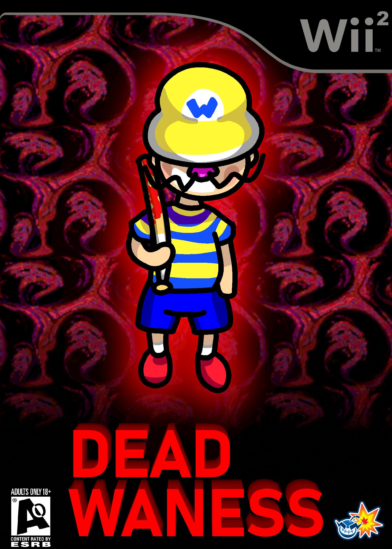 Dead WaNess