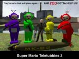 Super Mario: Teletubbies! 3
