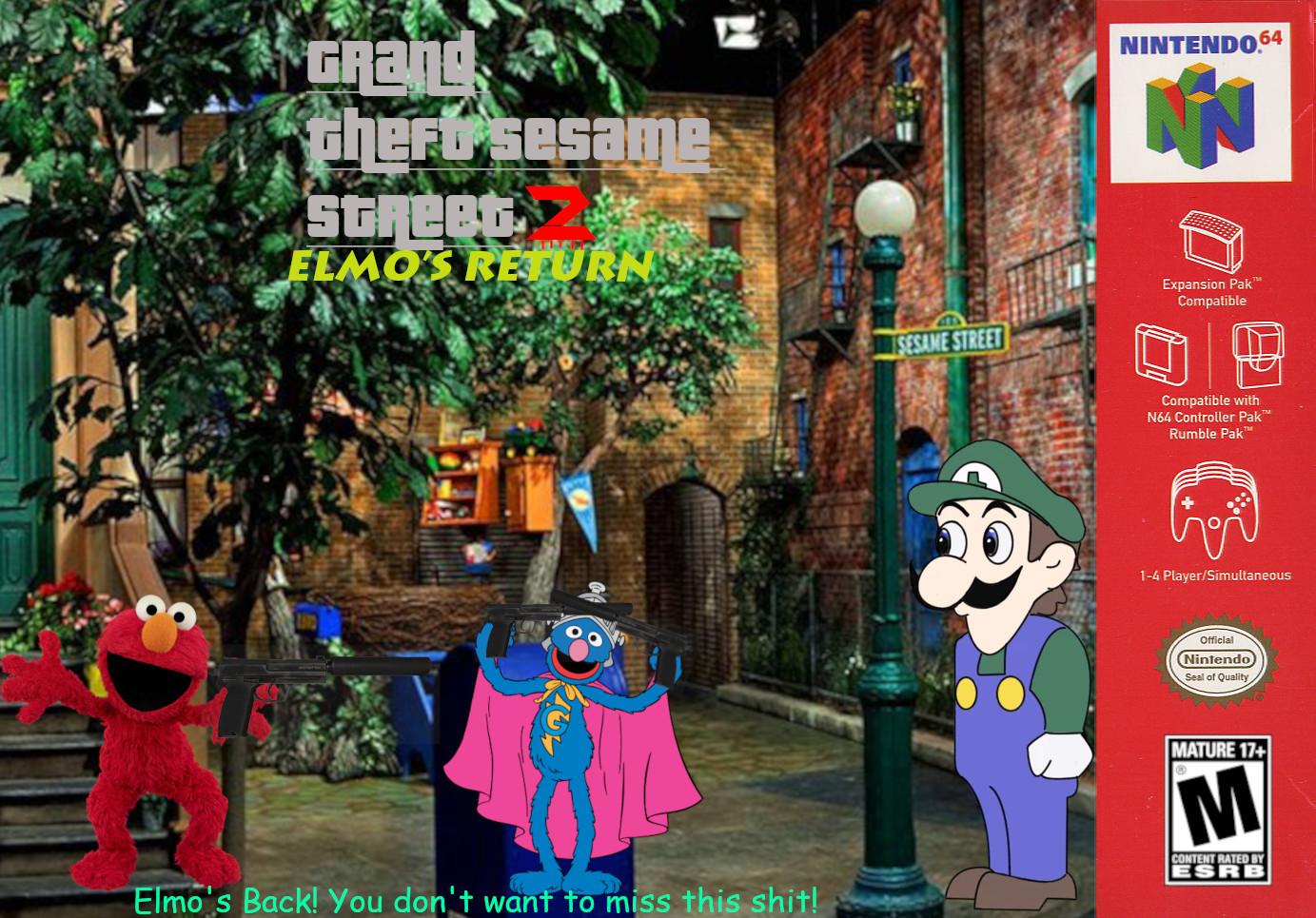 Grand Theft Sesame Street 2: Elmo's Return