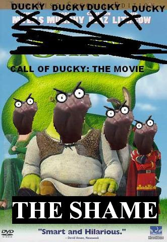 Call of Ducky: The Movie: The Shame