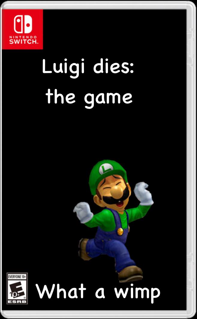 Luigi dies: The Shame