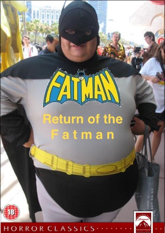 Fatman 2: Return of the Fatman
